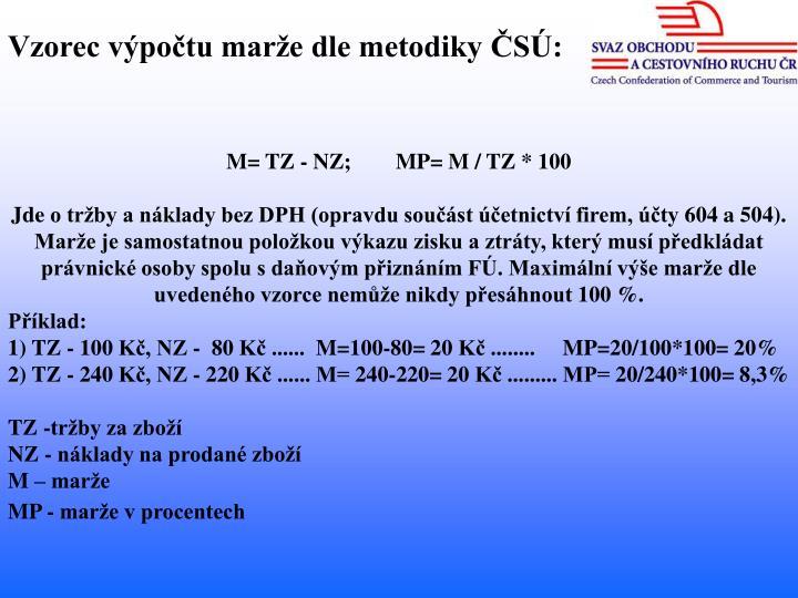 Vzorec výpočtu marže dle metodiky ČSÚ: