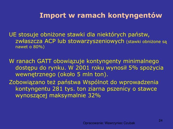 Import w ramach kontyngentów