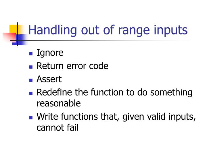 Handling out of range inputs