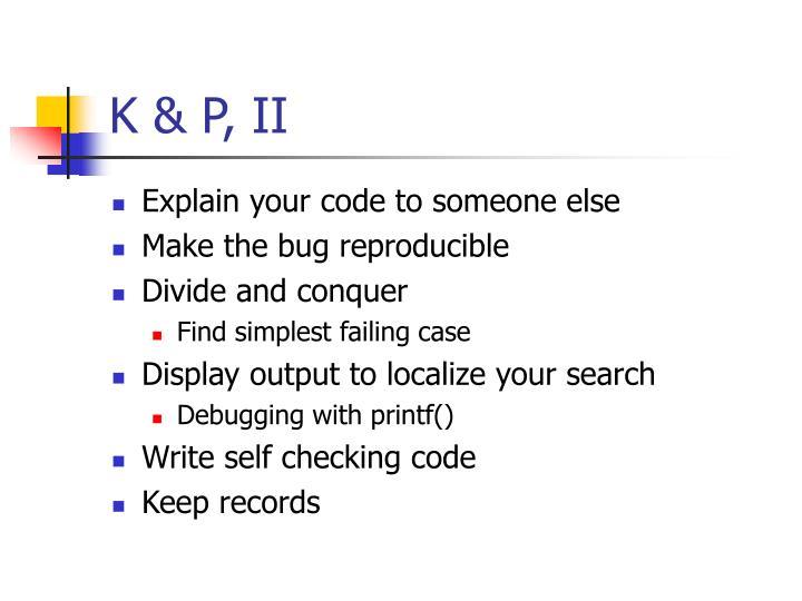 K & P, II