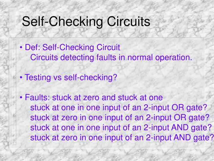 Self checking circuits1