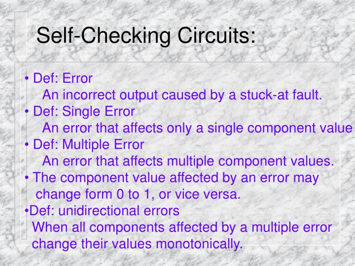 Self-Checking Circuits: