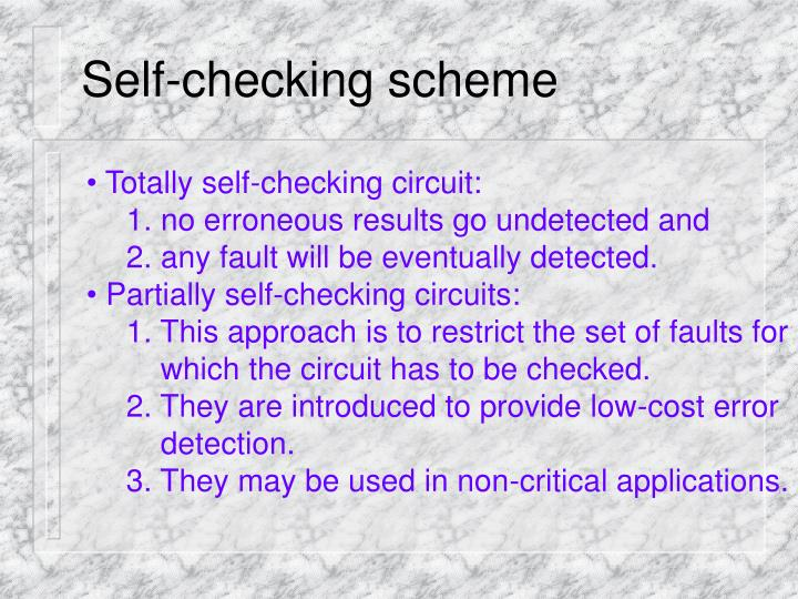 Self-checking scheme