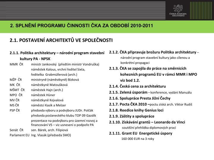 2. SPLNĚNÍ PROGRAMU ČINNOSTI ČKA ZA OBDOBÍ 2010-2011
