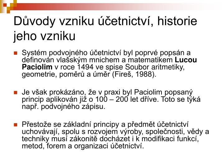 Dvody vzniku etnictv, historie jeho vzniku