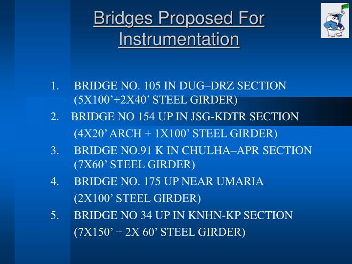 Bridges Proposed For Instrumentation