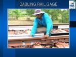 cabling rail gage1