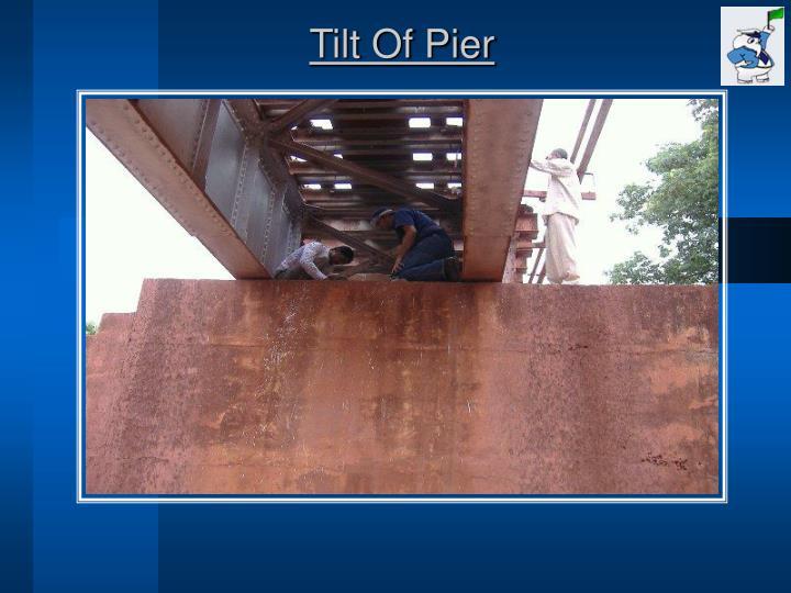 Tilt Of Pier