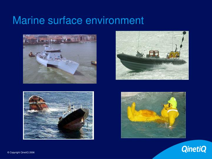 Marine surface environment