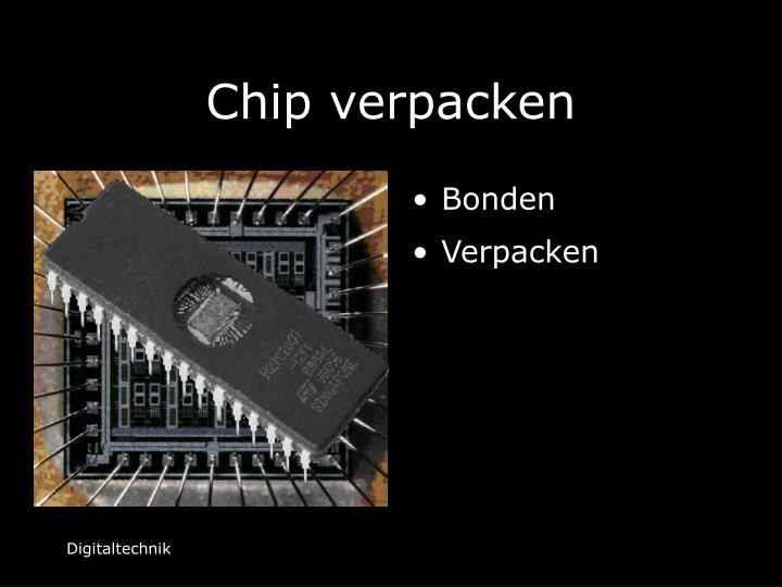 Chip verpacken