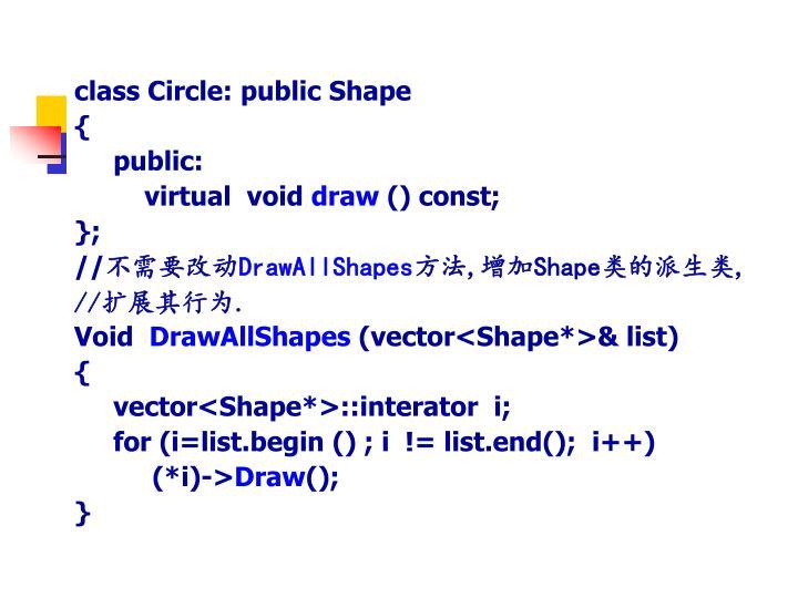 class Circle: public Shape