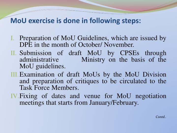 MoU exercise is done in following steps: