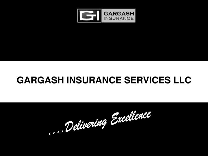 GARGASH INSURANCE SERVICES LLC