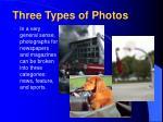 three types of photos