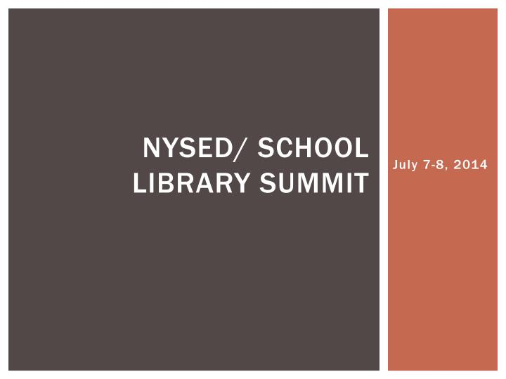 Nysed school library summit