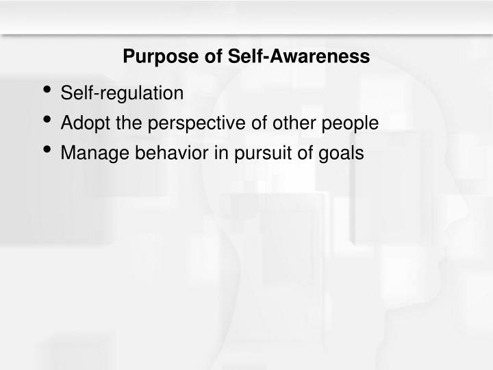 Purpose of Self-Awareness