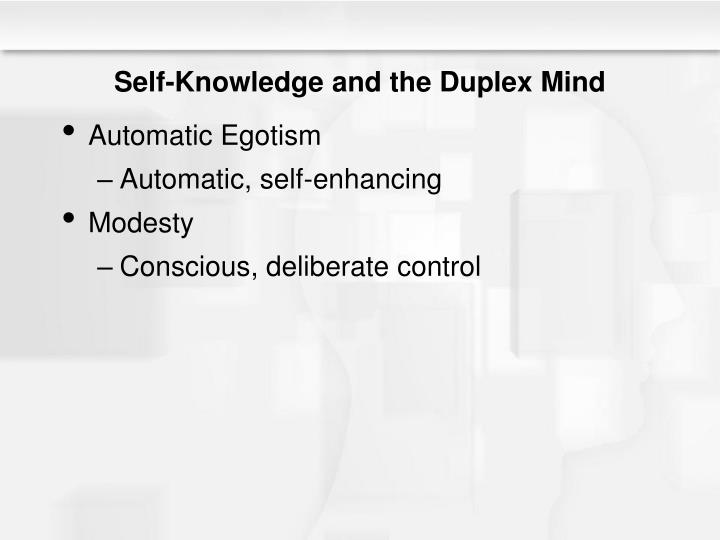 Self-Knowledge and the Duplex Mind