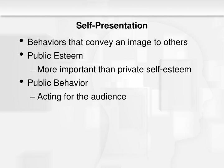 Self-Presentation