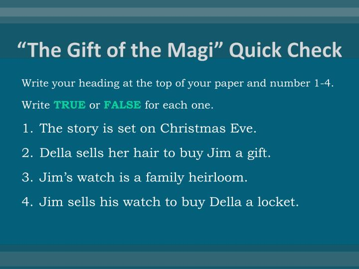 The gift of the magi quick check