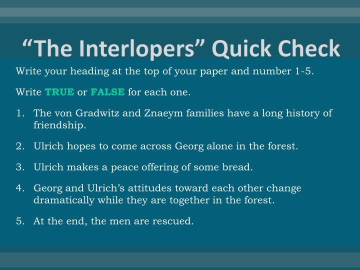 The interlopers quick check