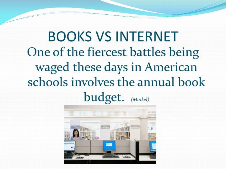 Books vs internet