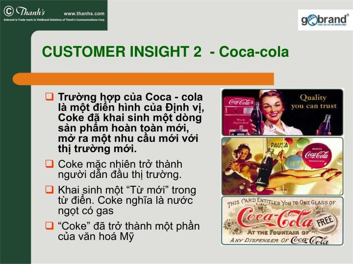 CUSTOMER INSIGHT 2  - Coca-cola