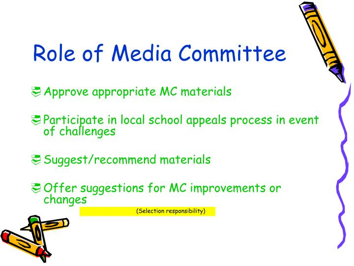 Role of media committee