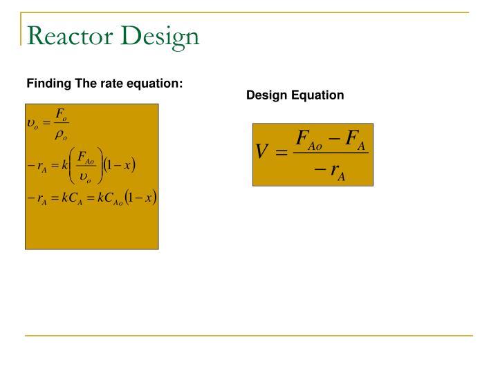 Reactor Design