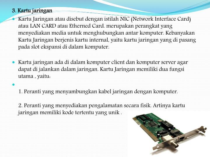 3. Kartu jaringan