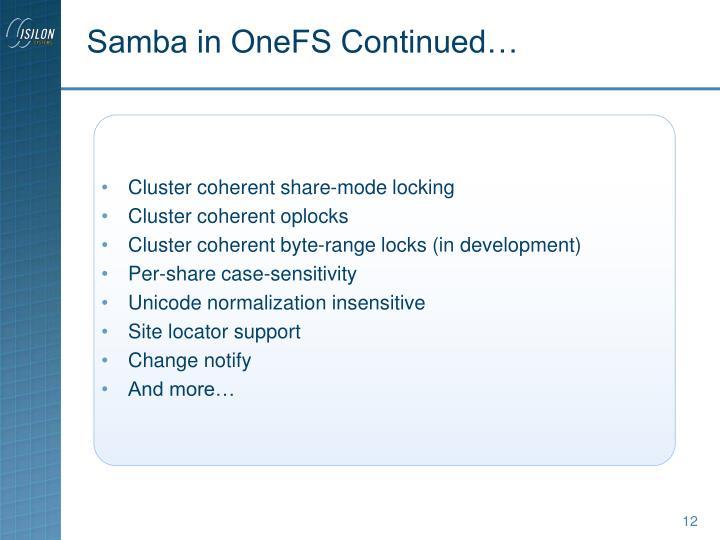 Samba in OneFS Continued…