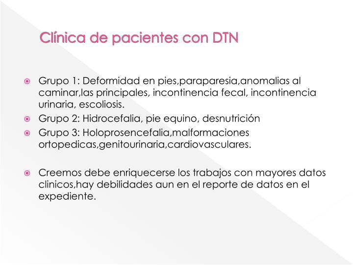 Clínica de pacientes con DTN