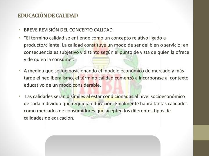 EDUCACIÓN DE CALIDAD