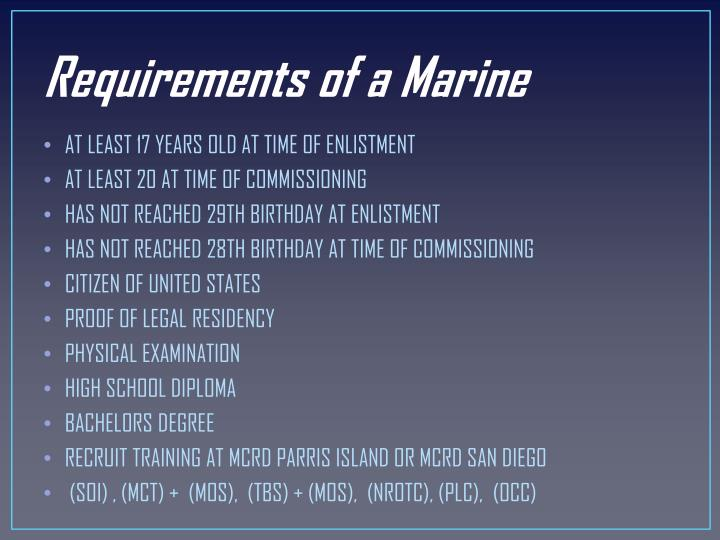 Requirements of a Marine