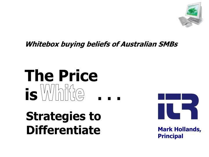 Whitebox buying beliefs of Australian SMBs
