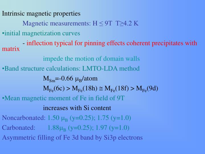 Intrinsic magnetic properties
