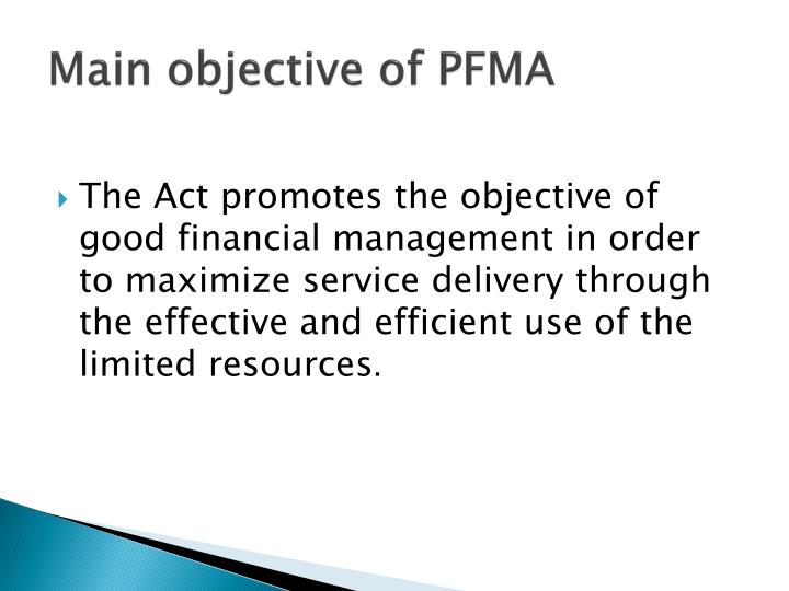 Main objective of PFMA