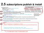 2 5 subscriptions publish install