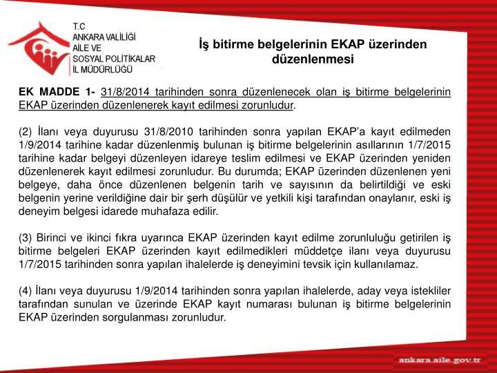 İş bitirme belgelerinin EKAP üzerinden düzenlenmesi