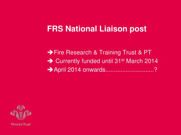FRS National Liaison post
