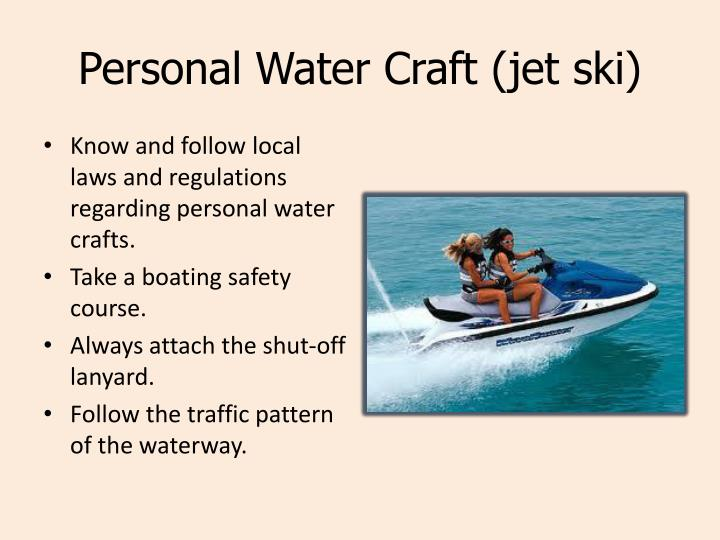 Personal Water Craft (jet ski)