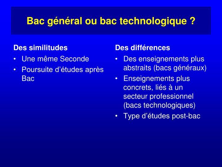 Bac général ou bac technologique ?