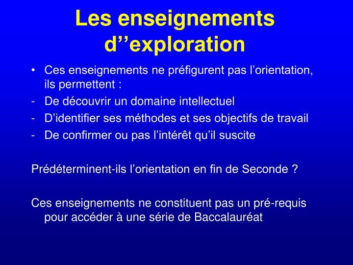 Les enseignements d''exploration