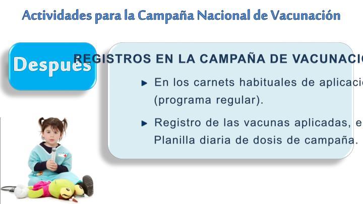 REGISTROS EN LA CAMPAÑA DE VACUNACIÓN