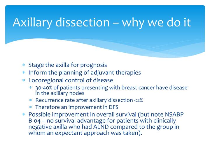 Axillary dissection – why we do it
