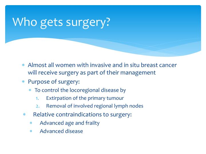 Who gets surgery?