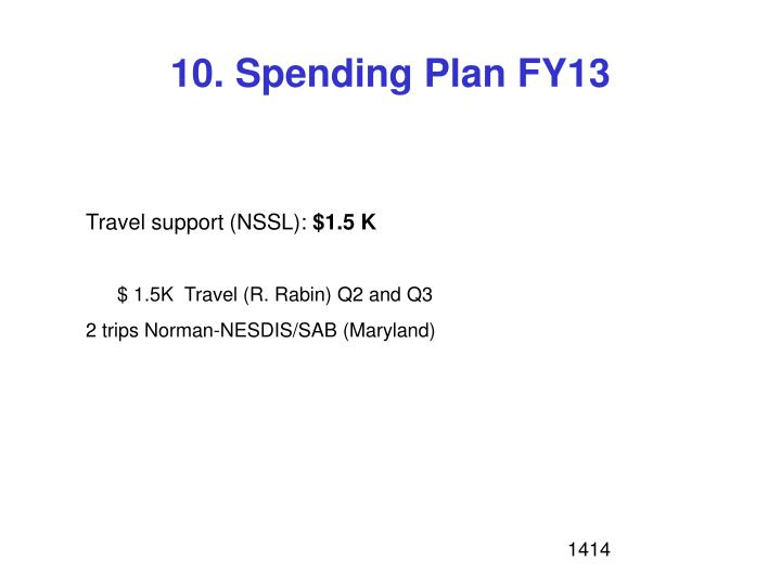 10. Spending Plan FY13