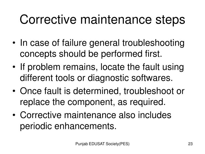 Corrective maintenance steps