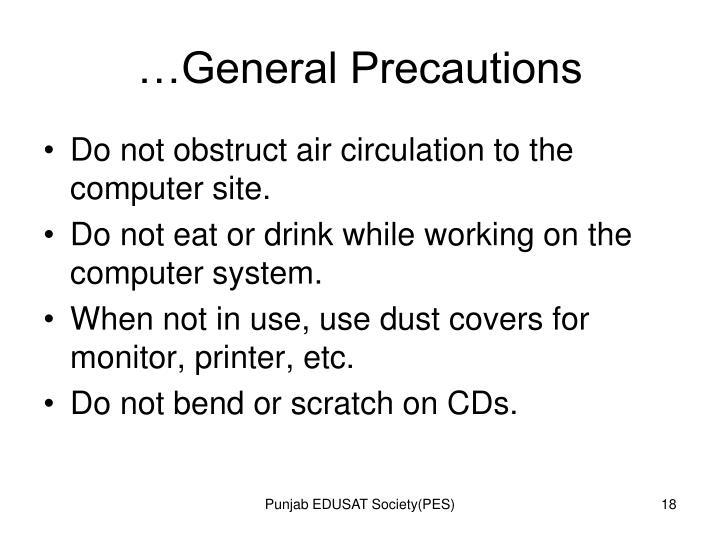 …General Precautions
