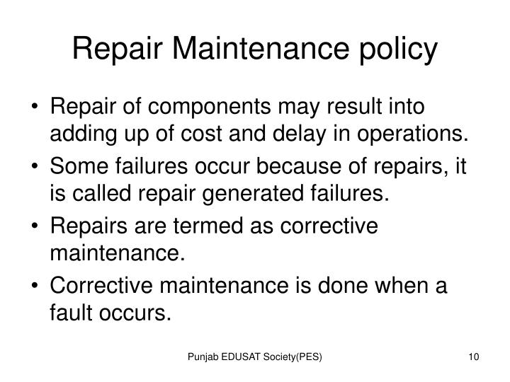 Repair Maintenance policy