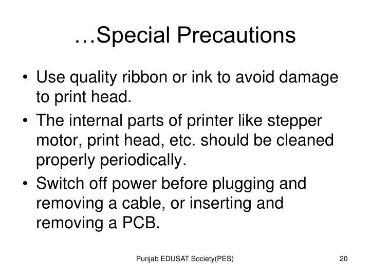 …Special Precautions